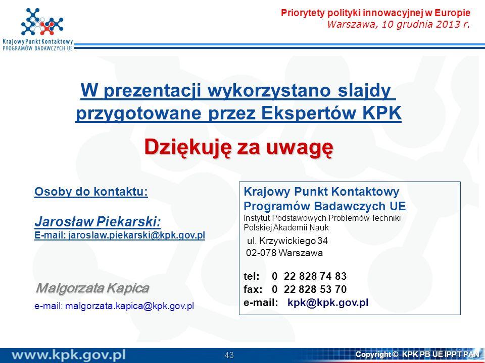 W prezentacji wykorzystano slajdy przygotowane przez Ekspertów KPK