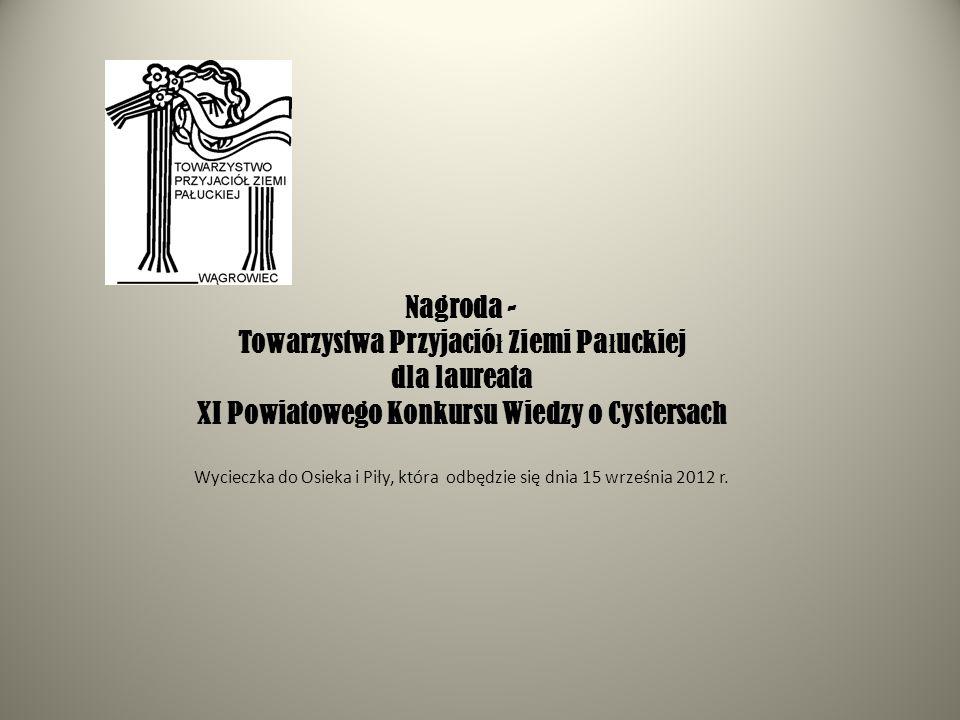 Towarzystwa Przyjaciół Ziemi Pałuckiej dla laureata