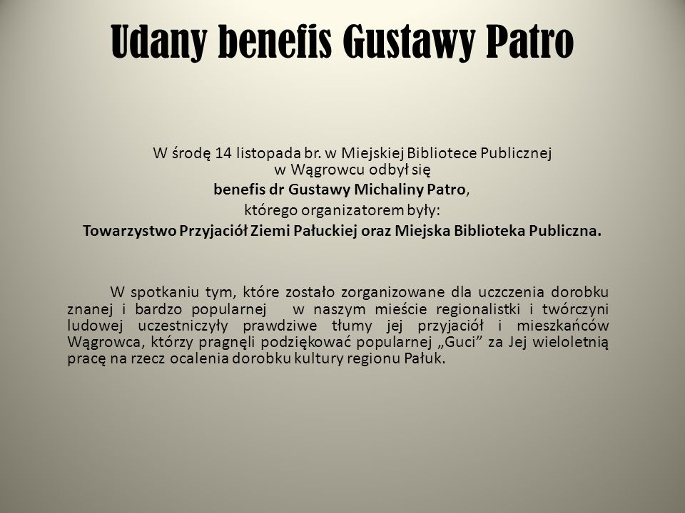 Udany benefis Gustawy Patro