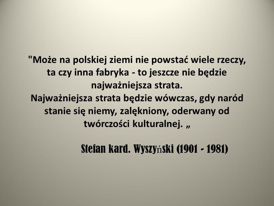 Może na polskiej ziemi nie powstać wiele rzeczy,