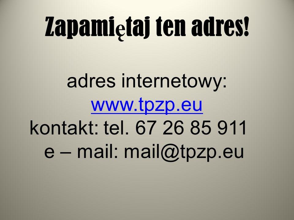 adres internetowy: www.tpzp.eu