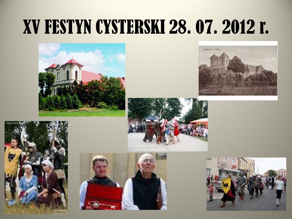 XV FESTYN CYSTERSKI 28. 07. 2012 r.