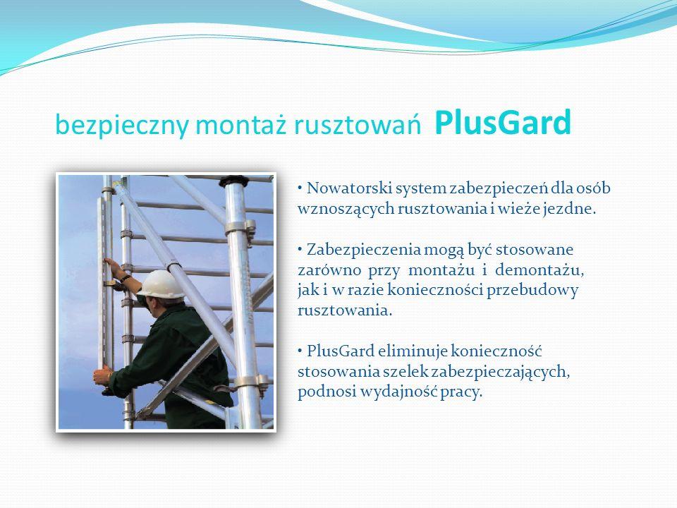 bezpieczny montaż rusztowań PlusGard