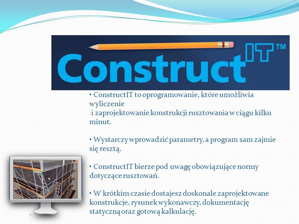 • ConstructIT to oprogramowanie, które umożliwia wyliczenie