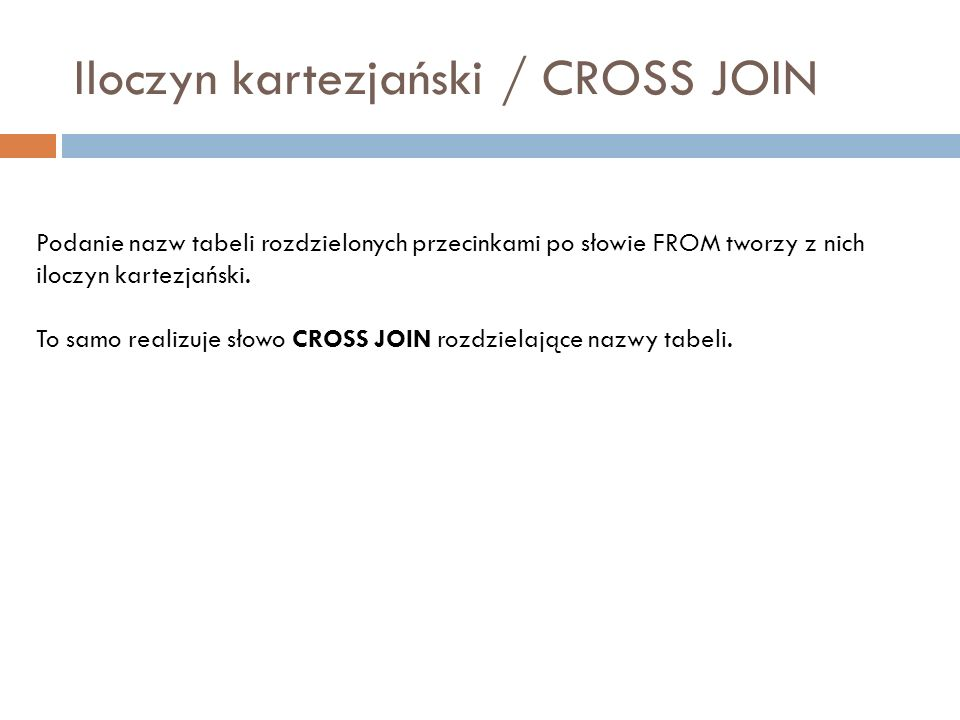 Iloczyn kartezjański / CROSS JOIN
