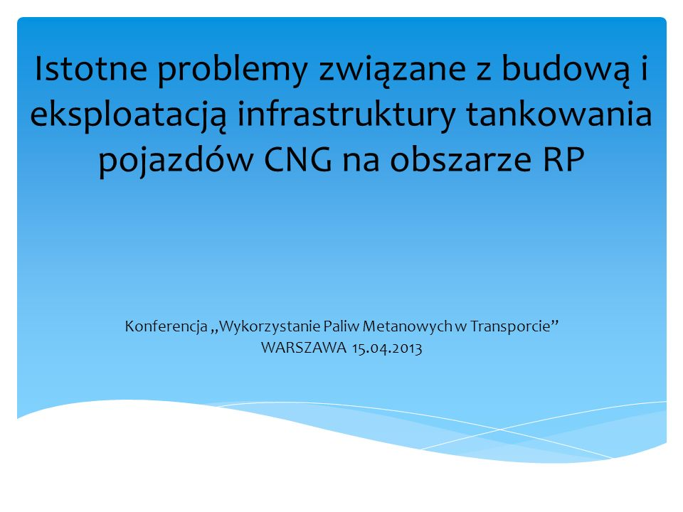 """Konferencja """"Wykorzystanie Paliw Metanowych w Transporcie"""