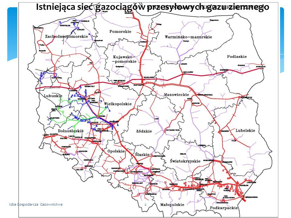 Sieć Istniejąca sieć gazociągów przesyłowych gazu ziemnego