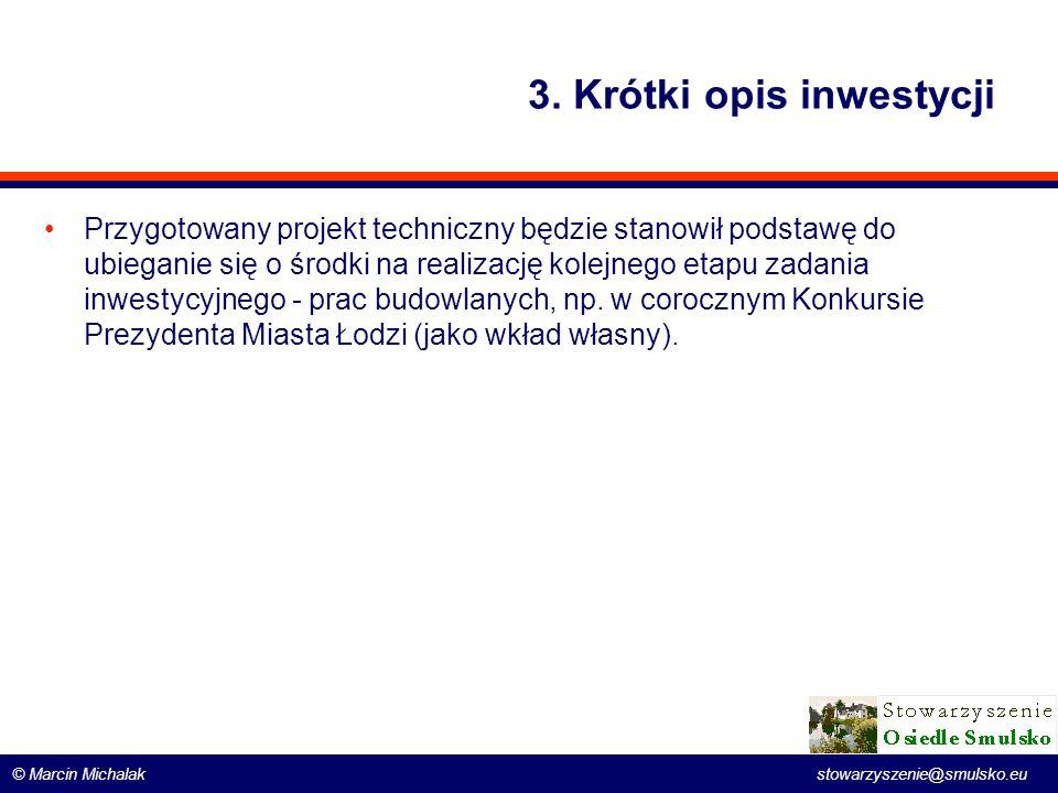 3. Krótki opis inwestycji