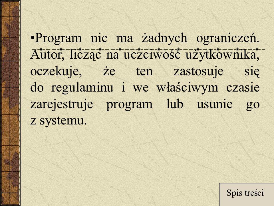 Program nie ma żadnych ograniczeń