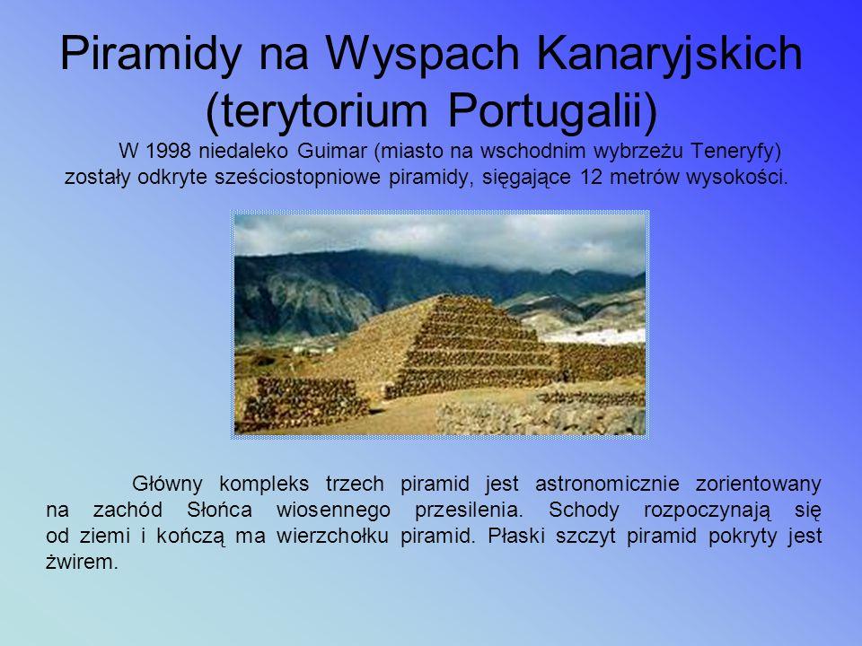 Piramidy na Wyspach Kanaryjskich (terytorium Portugalii)