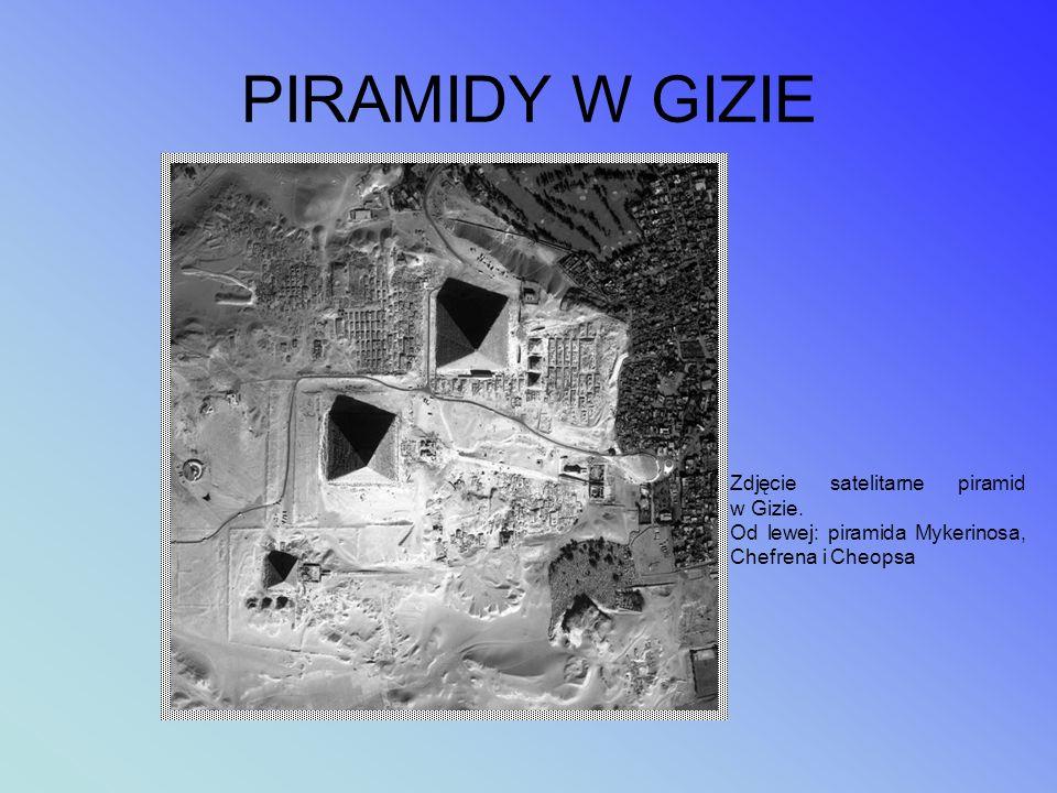 PIRAMIDY W GIZIE Zdjęcie satelitarne piramid w Gizie.