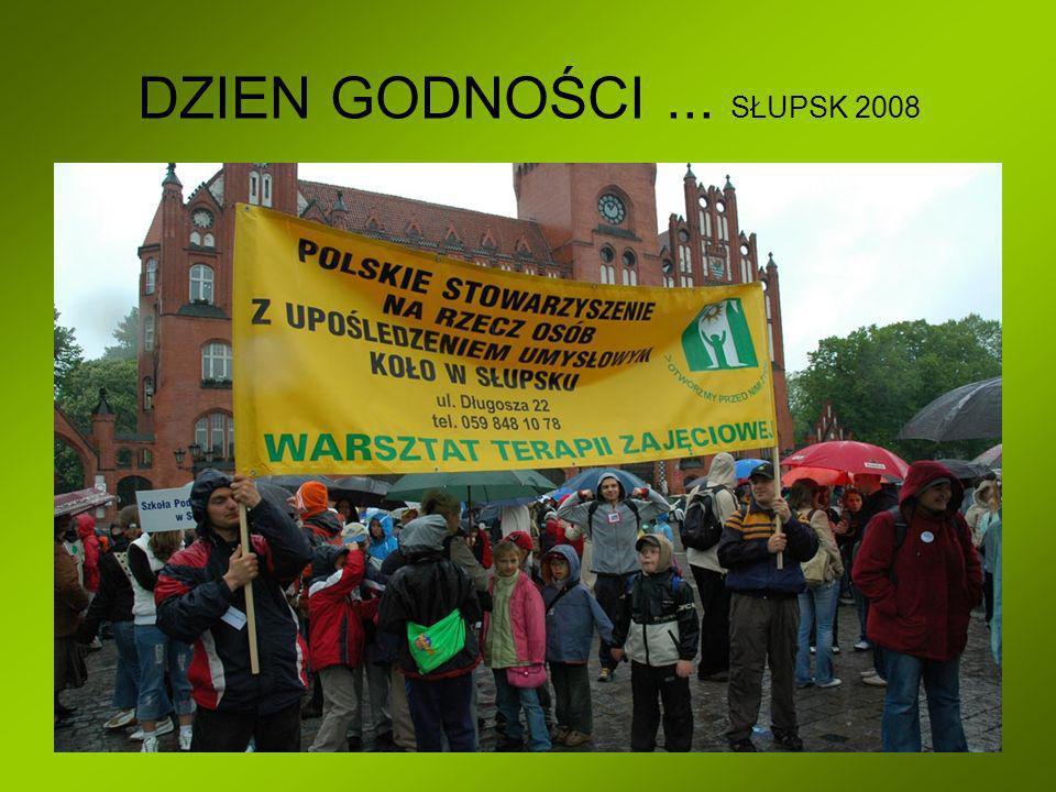 DZIEN GODNOŚCI ... SŁUPSK 2008