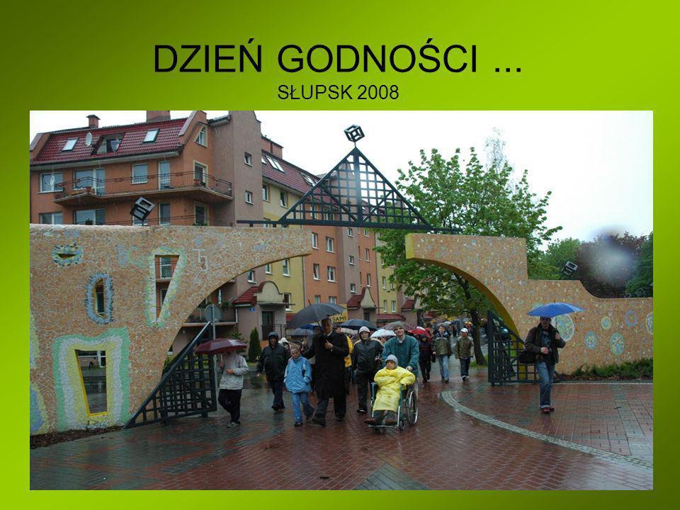 DZIEŃ GODNOŚCI ... SŁUPSK 2008