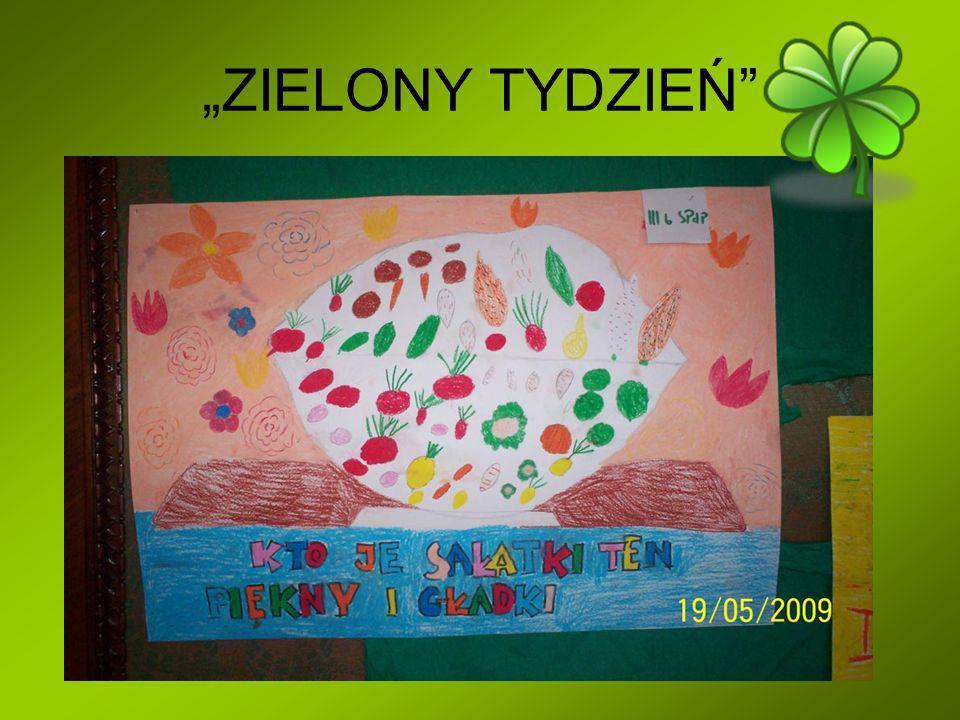 """""""ZIELONY TYDZIEŃ"""