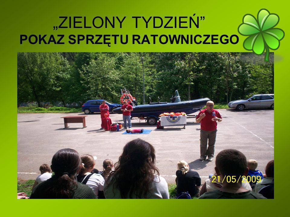 """""""ZIELONY TYDZIEŃ POKAZ SPRZĘTU RATOWNICZEGO"""