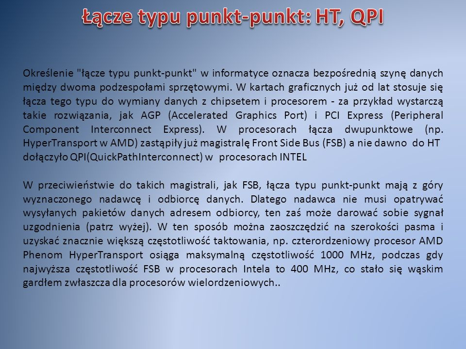 Łącze typu punkt-punkt: HT, QPI