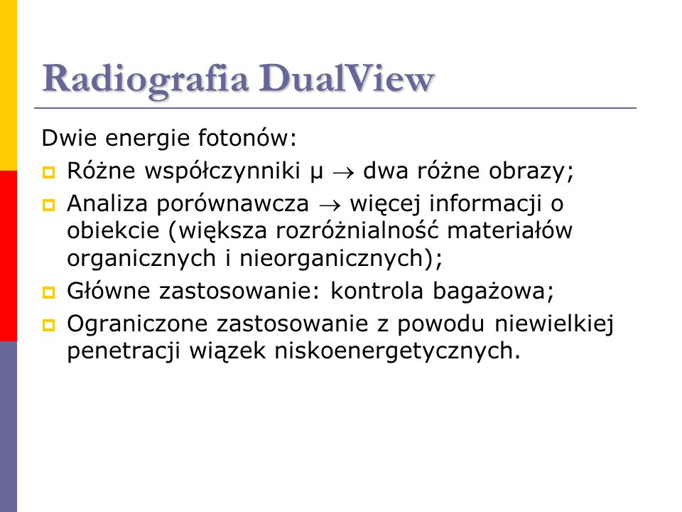 Radiografia DualView Dwie energie fotonów: