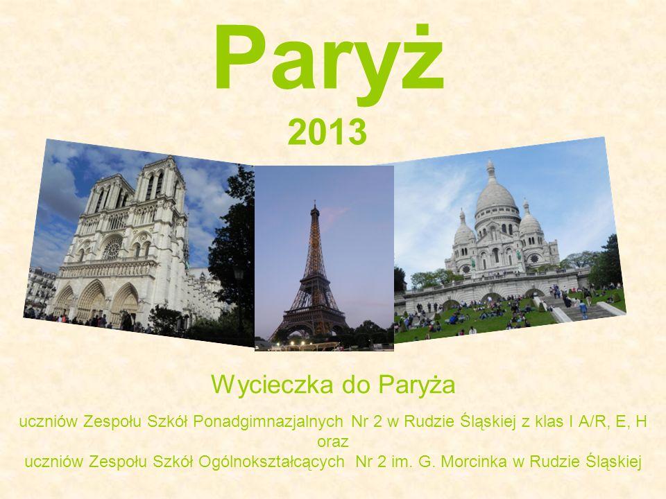 Paryż 2013 Wycieczka do Paryża