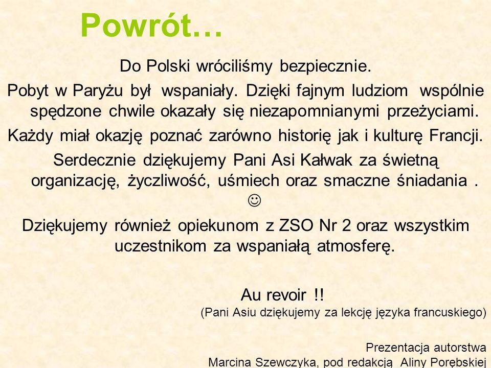Powrót… Do Polski wróciliśmy bezpiecznie.