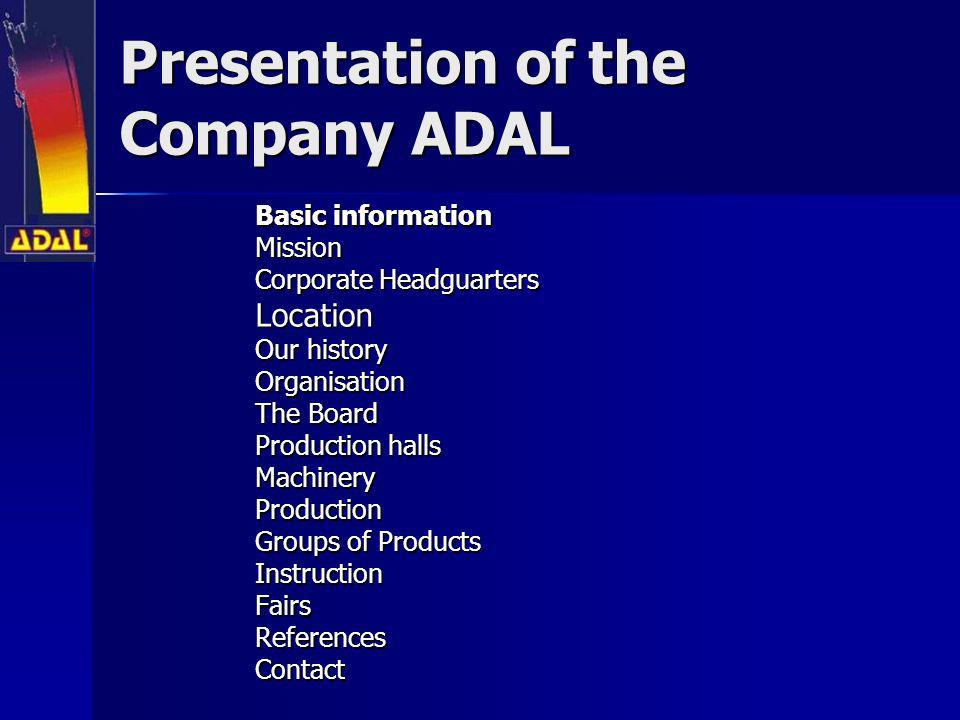 Presentation of the Company ADAL