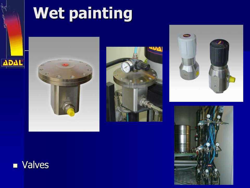 Wet painting Valves
