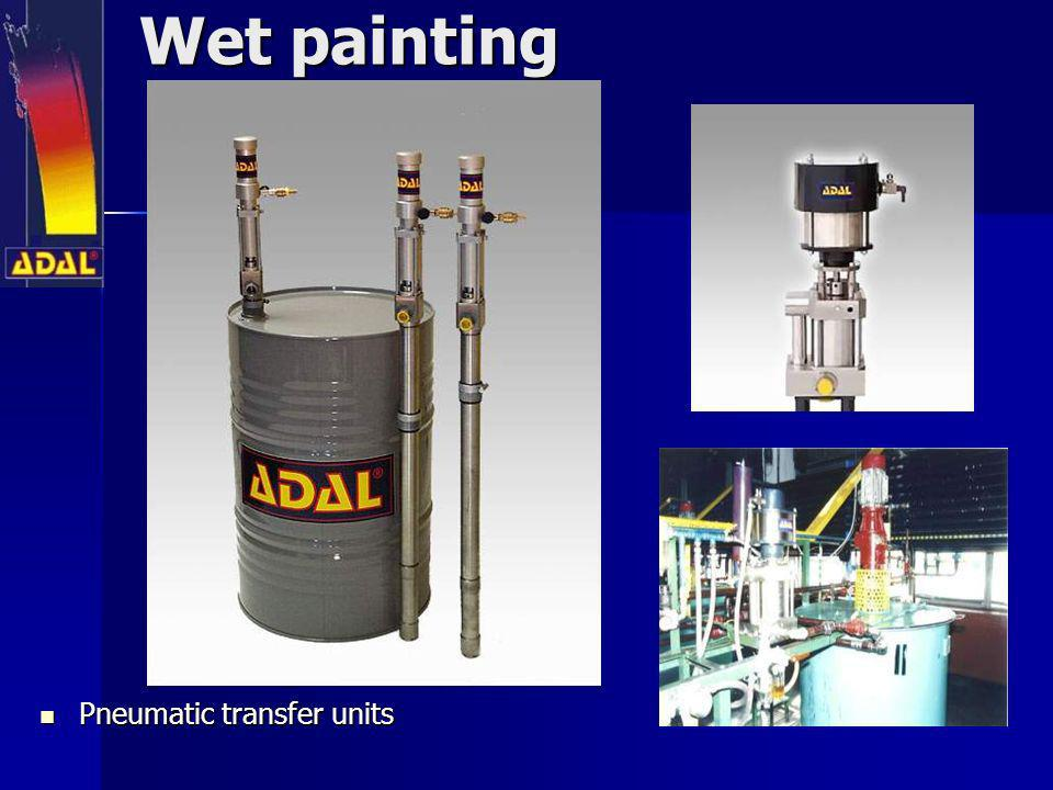 Wet painting Pneumatic transfer units