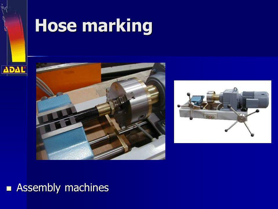 Hose marking Assembly machines