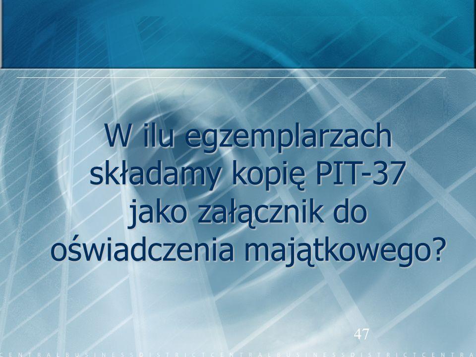 W ilu egzemplarzach składamy kopię PIT-37