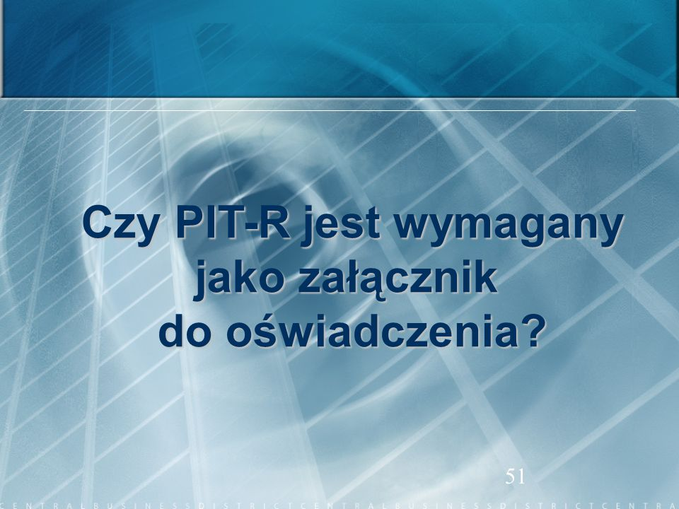 Czy PIT-R jest wymagany