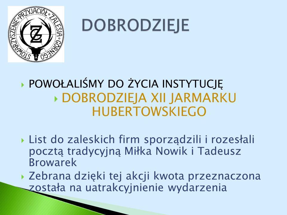 DOBRODZIEJA XII JARMARKU HUBERTOWSKIEGO