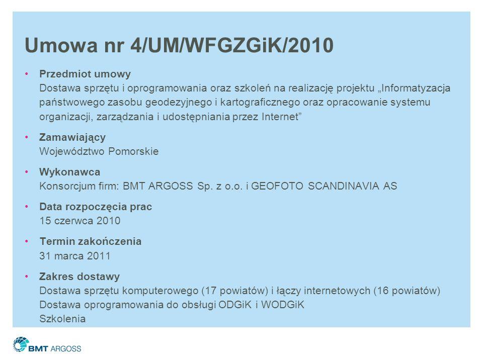 Umowa nr 4/UM/WFGZGiK/2010