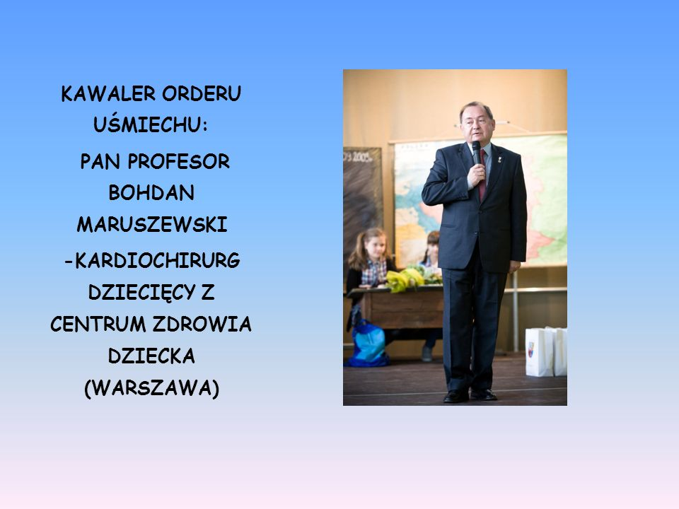 KAWALER ORDERU UŚMIECHU: