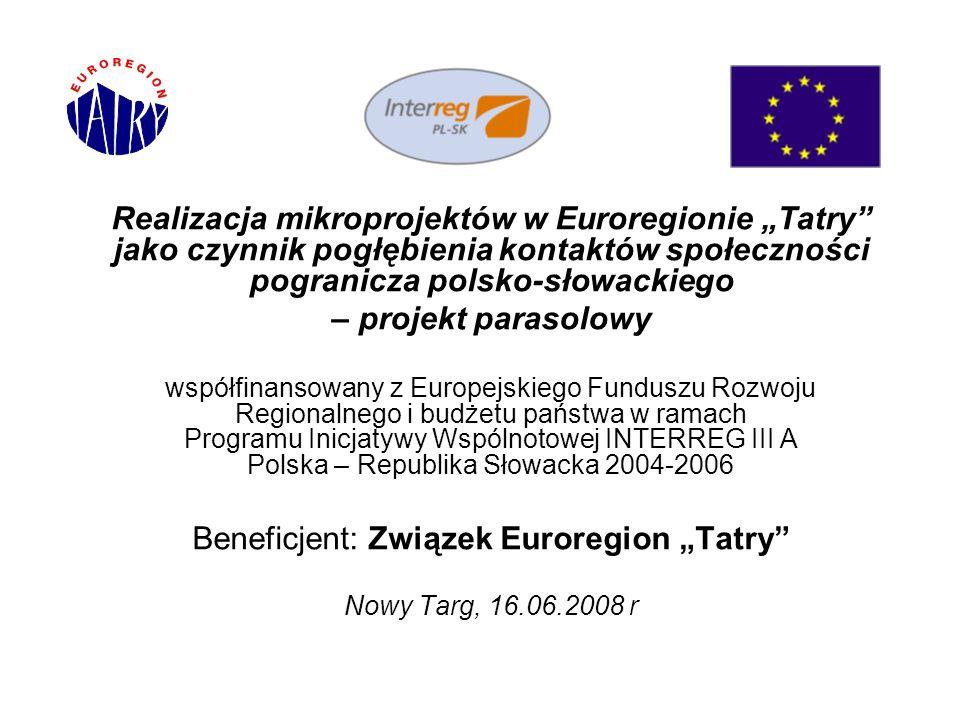 """Beneficjent: Związek Euroregion """"Tatry"""