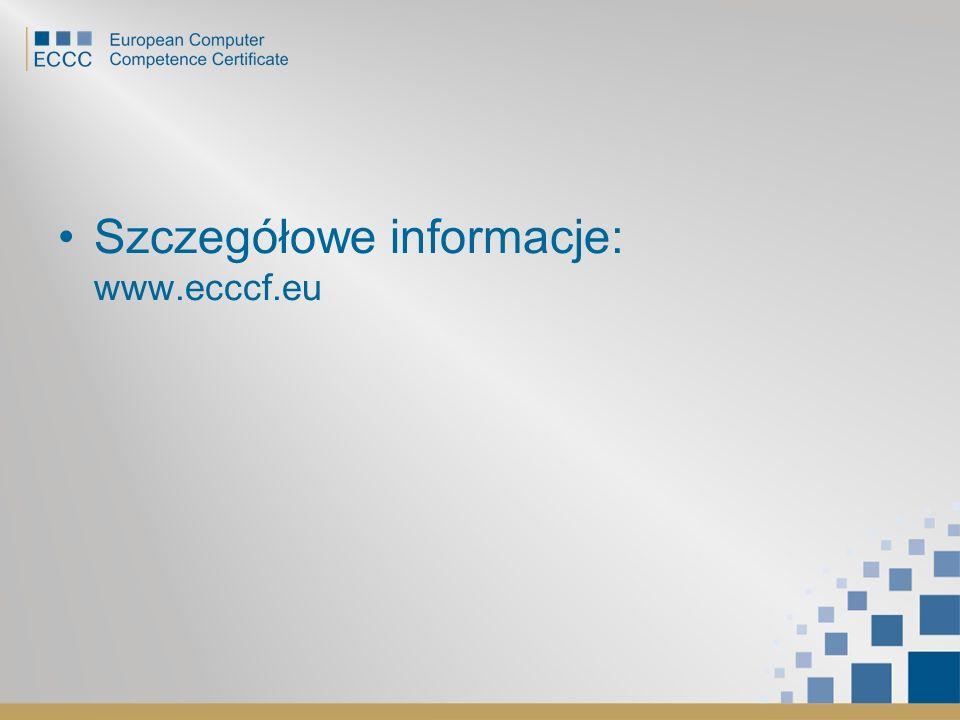 Szczegółowe informacje: www.ecccf.eu