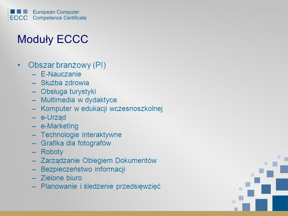 Moduły ECCC Obszar branżowy (PI) E-Nauczanie Służba zdrowia