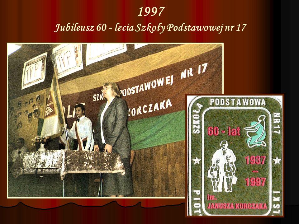 1997 Jubileusz 60 - lecia Szkoły Podstawowej nr 17