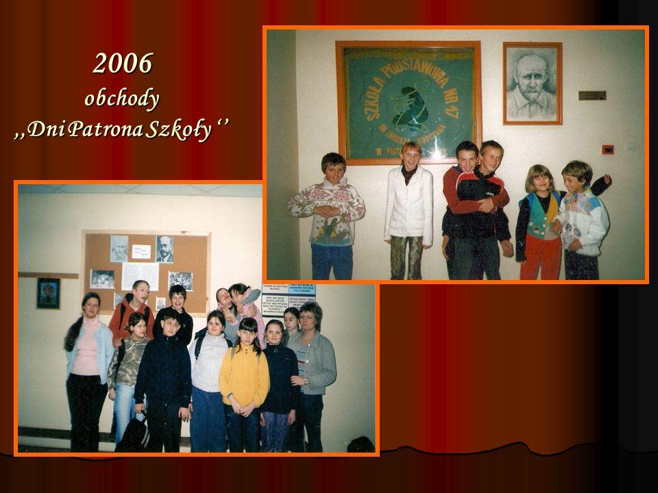 2006 obchody ,,Dni Patrona Szkoły ''