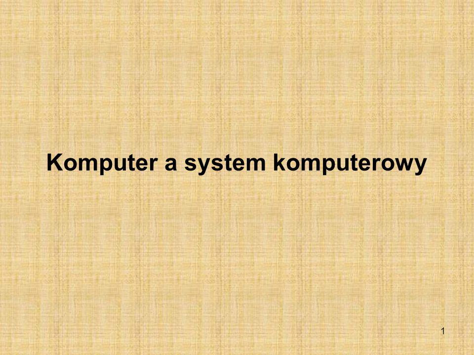 Komputer a system komputerowy