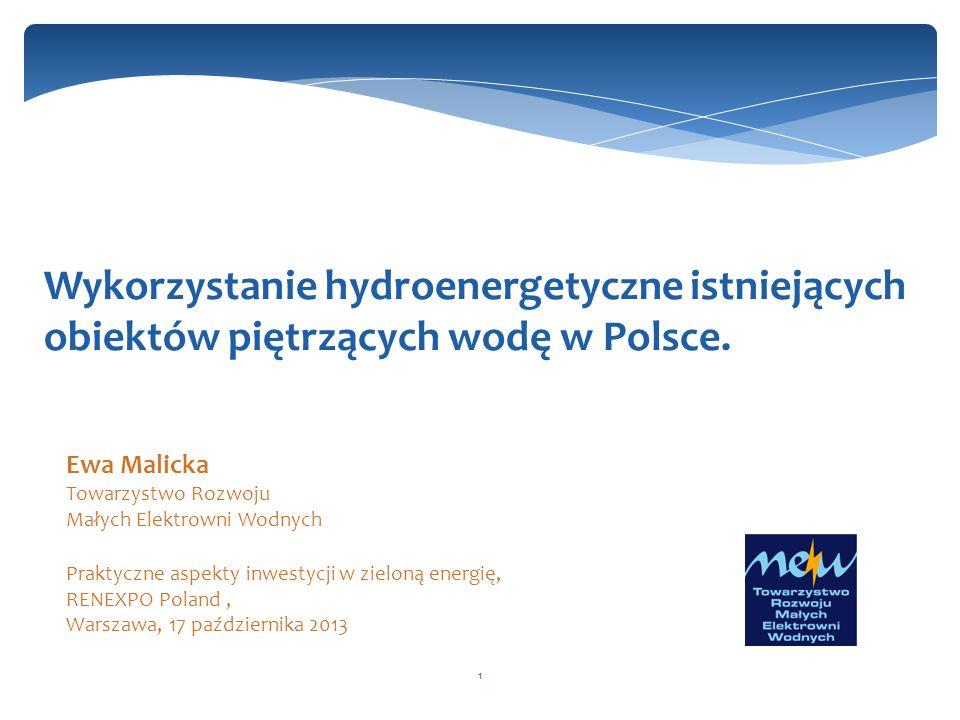 Wykorzystanie hydroenergetyczne istniejących obiektów piętrzących wodę w Polsce.