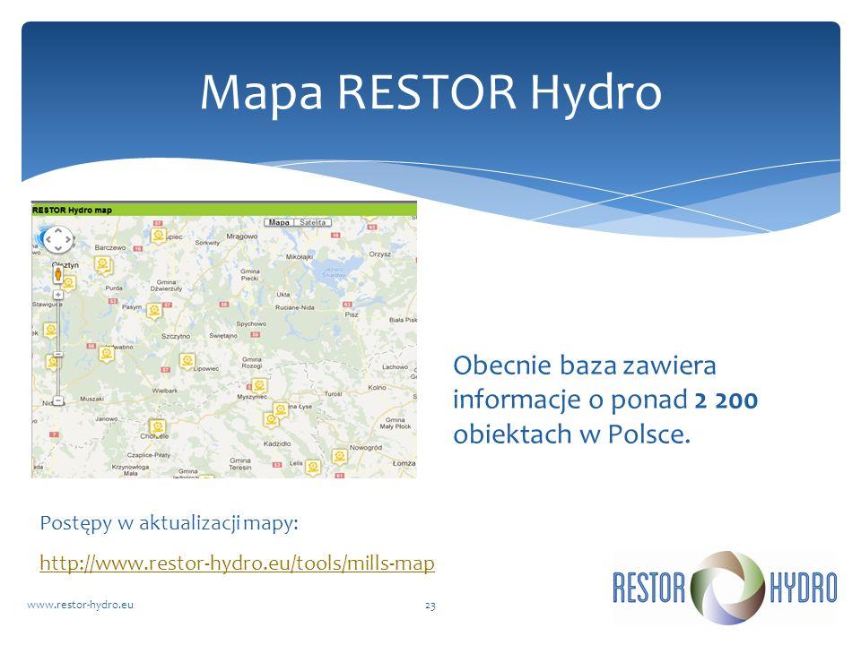 Mapa RESTOR Hydro Obecnie baza zawiera informacje o ponad 2 200 obiektach w Polsce. Postępy w aktualizacji mapy: