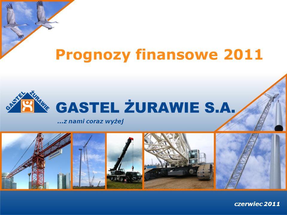 Prognozy finansowe 2011 ...z nami coraz wyżej czerwiec 2011