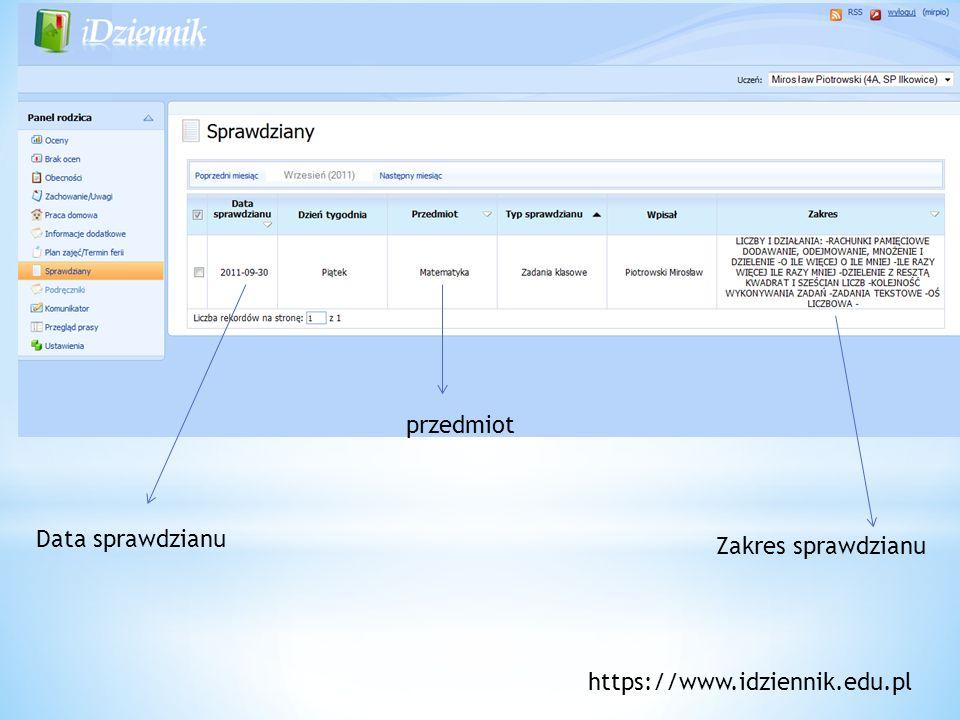 przedmiot Data sprawdzianu Zakres sprawdzianu https://www.idziennik.edu.pl