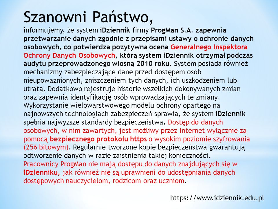 Szanowni Państwo, informujemy, że system iDziennik firmy ProgMan S. A