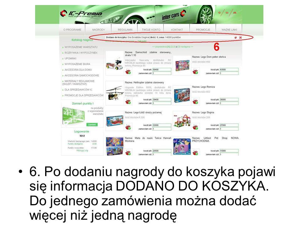 6. Po dodaniu nagrody do koszyka pojawi się informacja DODANO DO KOSZYKA.
