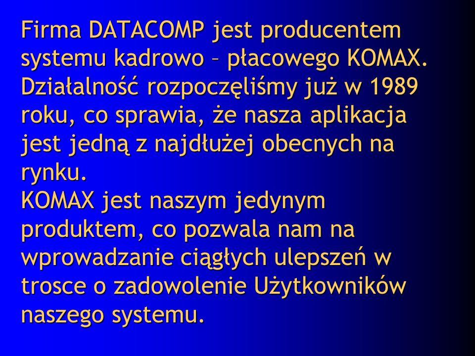 Firma DATACOMP jest producentem systemu kadrowo – płacowego KOMAX