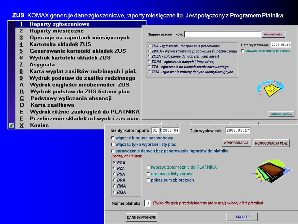 ZUS. KOMAX generuje dane zgłoszeniowe, raporty miesięczne itp