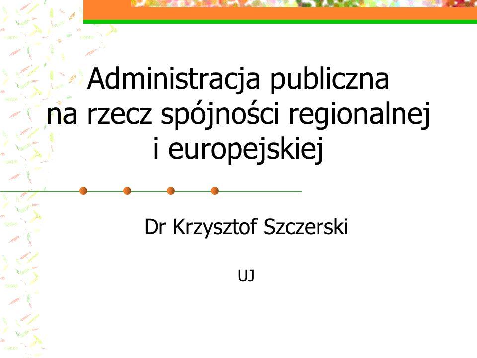 Administracja publiczna na rzecz spójności regionalnej i europejskiej