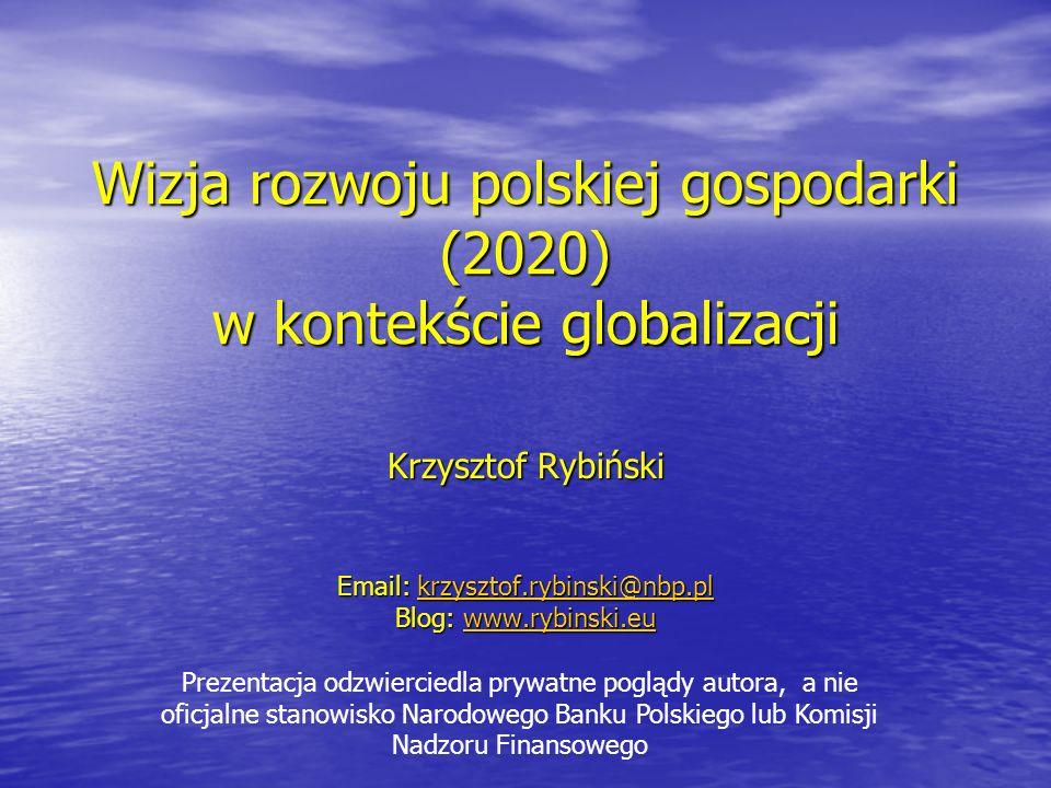 Wizja rozwoju polskiej gospodarki (2020) w kontekście globalizacji
