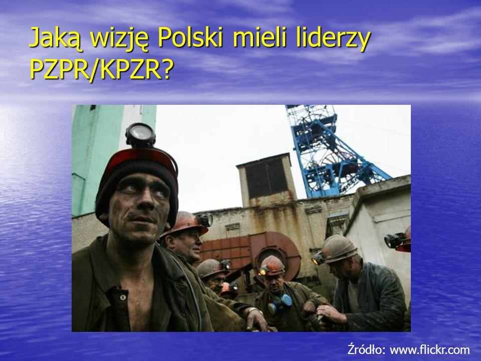 Jaką wizję Polski mieli liderzy PZPR/KPZR