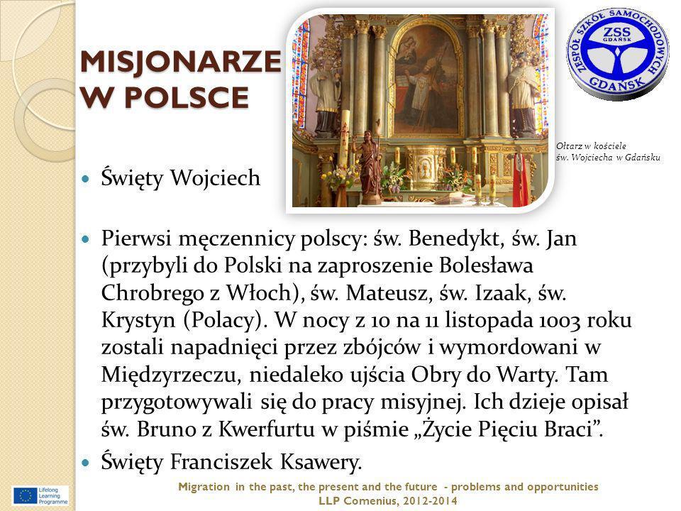 MISJONARZE W POLSCE Święty Wojciech